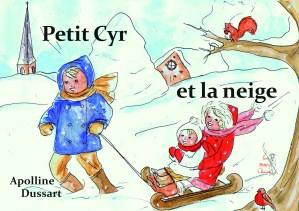 Petit Cyr et la neige – T 02
