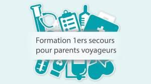 Importance formation premiers secours pour les parents voyageurs