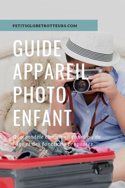 appareil photo pour enfant : le guide