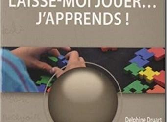Professionnels de l'éducation : un livre sur l'apprentissage par le jeu !