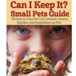 Book Review- Can I Keep It? Small Pets Guide