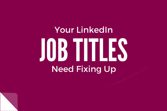 Why you need to fix your job titles urgently!