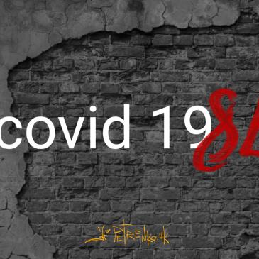Covid 1984…