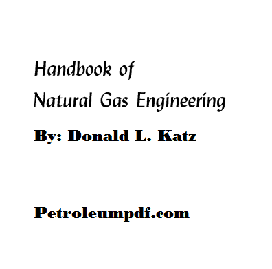Handbook of Natural Gas Engineering Pdf Free Download