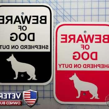 Beware Of Dog Signs German Shepherd