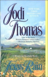 Jodi's Whispering Mountain series helped inspire my Archer brothers. Loved them all, but my favorites are the first 4 - Texas Rain; Texas Princess; Tall, Dark, and Texan; and The Lone Texan