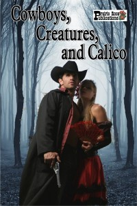PRP COWBOYS, CREATURES AND CALICO cover