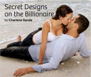Secret Designs on the Billionaire