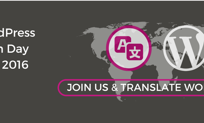 Join us for Global WordPress Translation Day – April 24th, 2016
