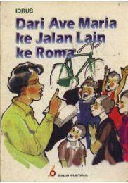 Dari Ave Maria ke Jalan lain ke Roma - Idrus (1948)