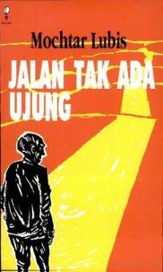 Jalan Tak Ada Ujung - Mochtar Lubis (1952)