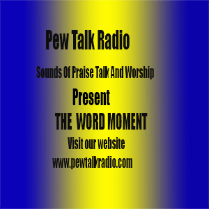 Listen to the word moment