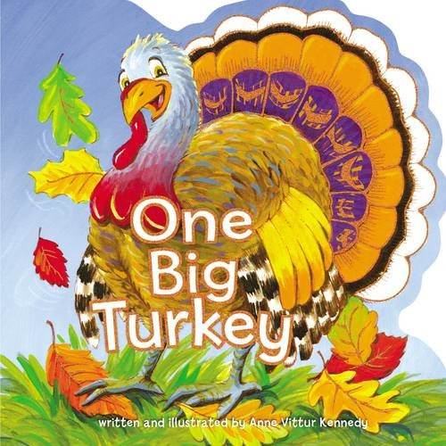 One Big Turkey by Anne Vittur Kennedy