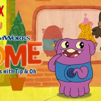 DREAMWORKS HOME: ADVENTURES WITH TIP & OH! Season 2