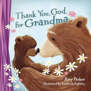 Thank you God for Grandma