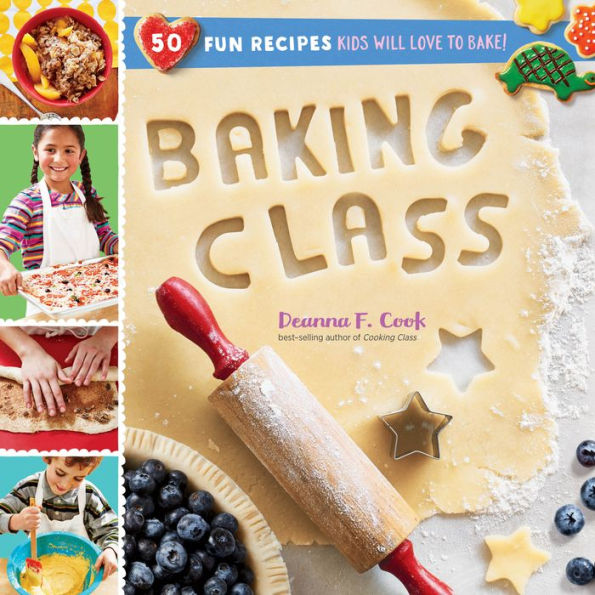 Baking Class by Deanna F Cook