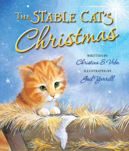 The Stable Cat's Christmas by Christina S Vrba