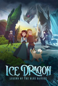 Ice Dragon: Legend of the Blue Daisies in Theaters 2 Days Only