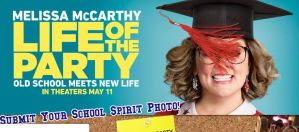 LIFE OF THE PARTY WANTS TO BRING HOLLYWOOD TO ONE LUCKY COLLEGE TOWN IN AMERICA