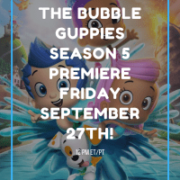Bubble Guppies Season Premiere's Friday, SEPT. 27, AT 12 P.M. (ET/PT)