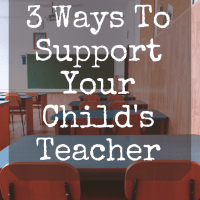 3 Ways To Support Your Child's Teacher