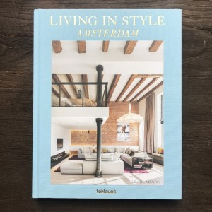 Living in Style Amsterdam Edited by MENDO