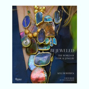 Bejewelled: The World of Ethical Jewelry
