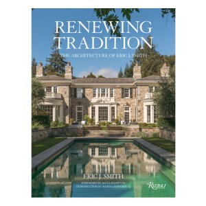 Renewing Tradition: The Architecture of Eric J. Smith