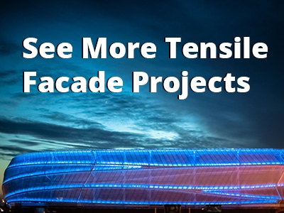 See More Tensile Facade Projects