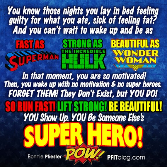 Be a Super Hero