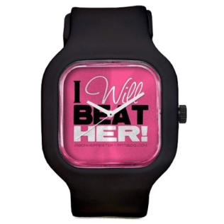 I Will Beat Her Watch