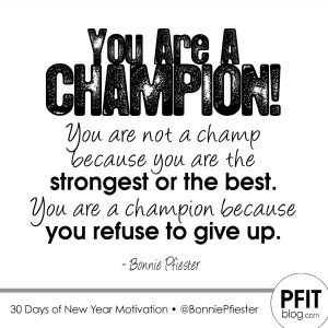 You Are a Champion