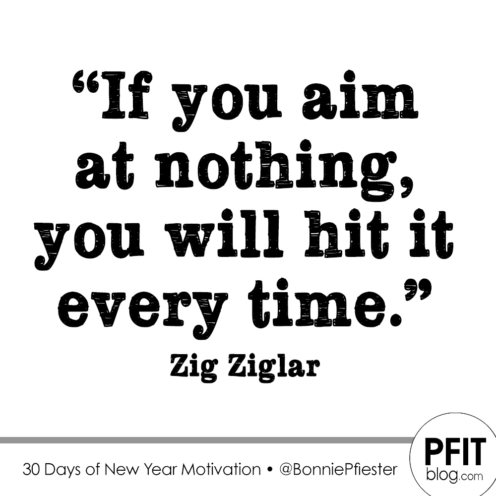 JAN 9: Don\'t Be Afraid To Aim Higher » PfitBlog