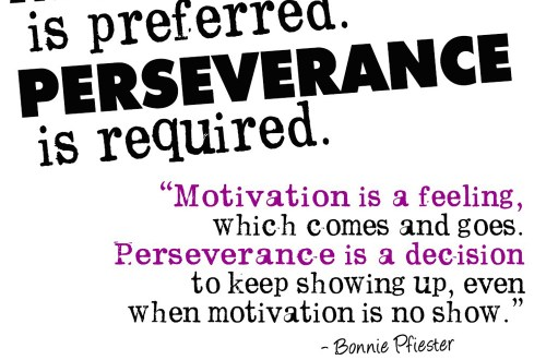 Perseverance is Required