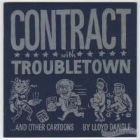TROUBLETOWN #4 underground comix LLOYD DANGLE alt weekly comic strip mini 1995