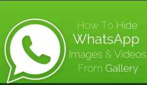 Hide WhatsApp Pictures and videos from Gallery