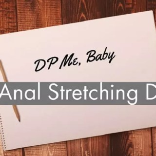 Anal Stretching Diary crop 1000px