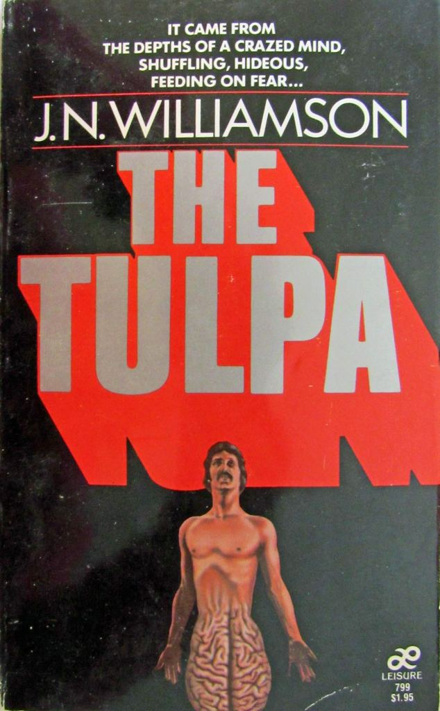 "A bare-chested man's body slowly morphs into a brain for legs on the 1988 edition of J.N. Williamson's ""The Tulpa."""