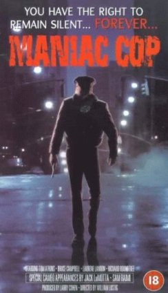 "A policeman walks down a steamy New York street on the poster for the movie ""Maniac Cop."""