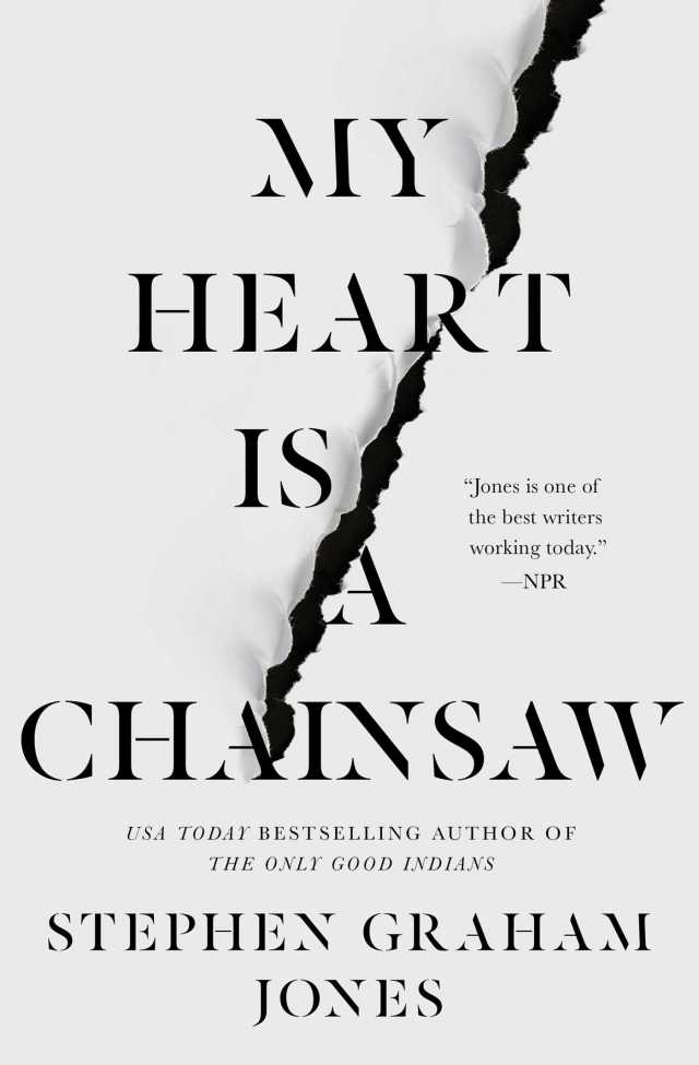 "Book cover for Stephen Graham Jones' ""My Heart is a Chainsaw,"" featuring a plain, white cover torn down the center."