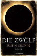 Die Zwölf - Justin Cronin © Goldmann