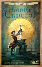 Der König auf Camelot - Terence H. White © Klett-Cotta
