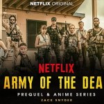 Army of the Dead (2021 Movie) Download free