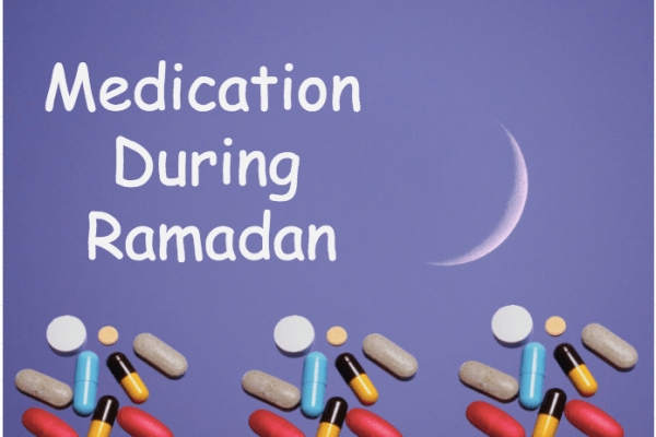 Medication During Ramadan