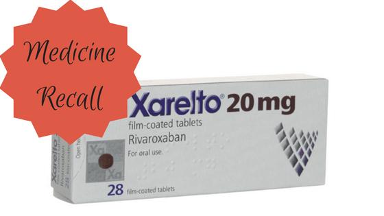 Medicine Recall: Xarelto