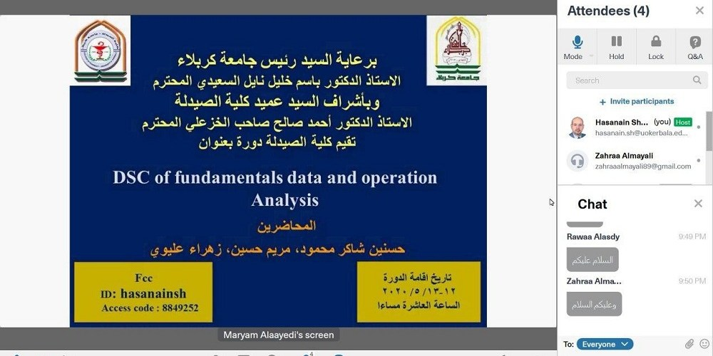 A course entitled (DSC of fundamentals data and operation Analysis) is held by the College of Pharmacy and on the online platform