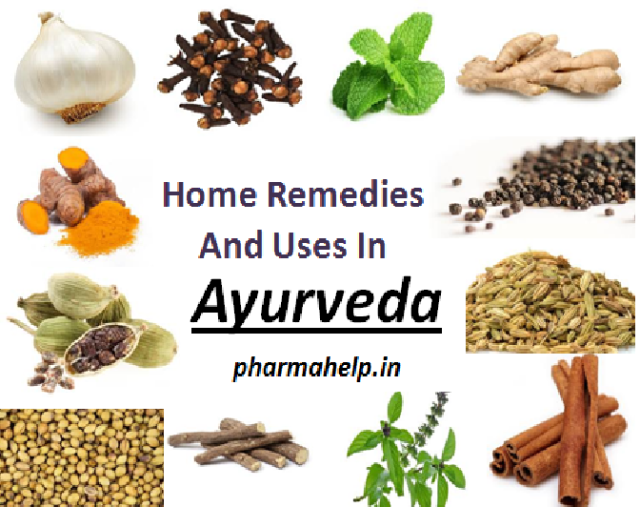 Home Remedies And Uses In Ayurveda