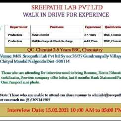 Walk-in On 15th Feb 2021 At Sreepathi Lab for Production / Quality Control