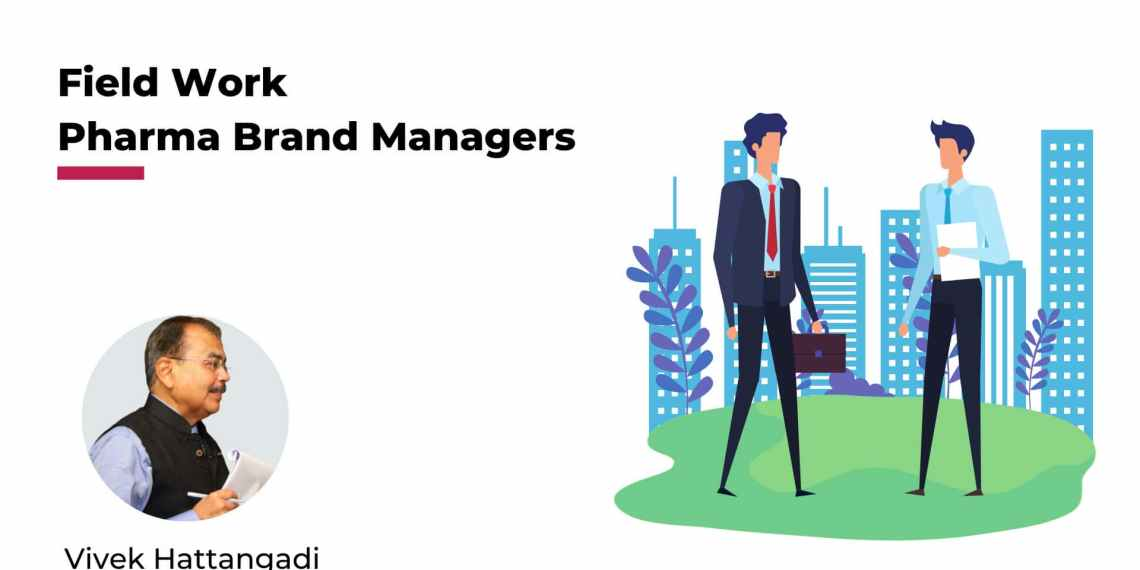 Pharma Brand Manager & Fieldwork