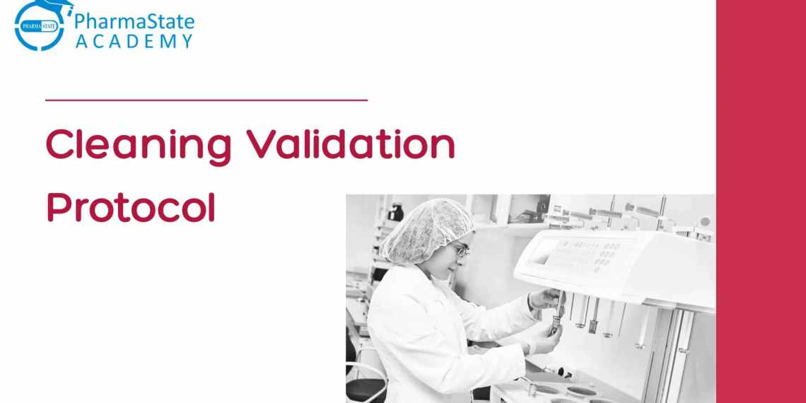 Cleaning Validation Protocol